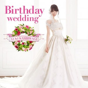 news_large_kashiwagi_Birthdaywedding_A_reg