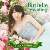 「Birthday wedding」 Tracklist,PV & Updated Info
